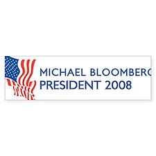 MICHAEL BLOOMBERG for Preside Bumper Bumper Sticker