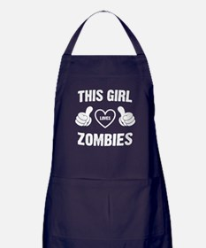 THIS GIRL LOVES ZOMBIES Apron (dark)