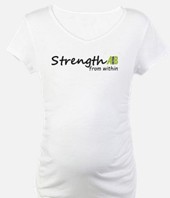 Strength from within Shirt