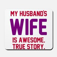 Husband's wife awesome Mousepad