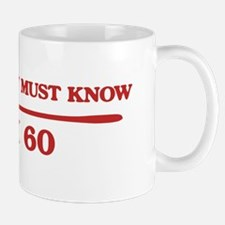 I am 60 Mug