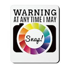 Warning At Any Time I May Shot Mousepad