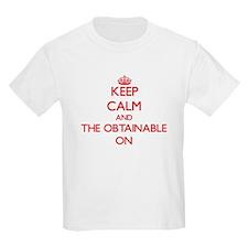 Keep Calm and The Obtainable ON T-Shirt