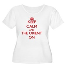 Keep Calm and The Orient ON Plus Size T-Shirt