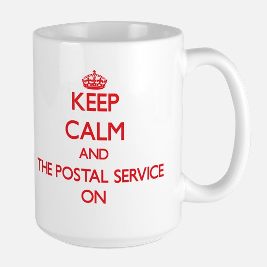 Keep Calm and The Postal Service ON Mugs
