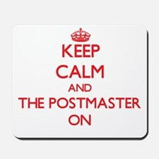 Keep Calm and The Postmaster ON Mousepad