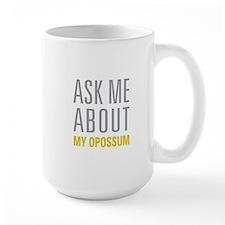 My Opossum Mugs