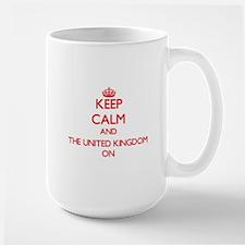 Keep Calm and The United Kingdom ON Mugs