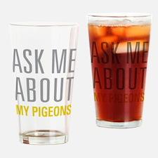 My Pigeons Drinking Glass