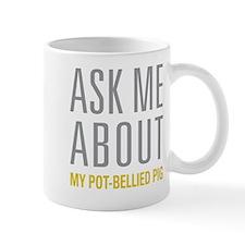 My Pot Bellied Pig Mugs