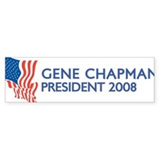 GENE CHAPMAN for President Bumper Bumper Sticker