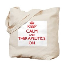 Keep Calm and Therapeutics ON Tote Bag
