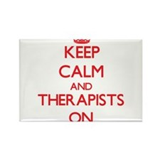 Keep Calm and Therapists ON Magnets
