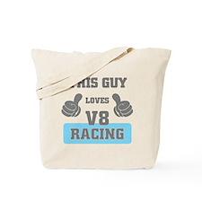 THIS GUY LOVES V8 RACING Tote Bag