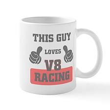 THIS GUY LOVES V8 RACING Mugs