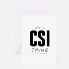 It's a CSI Thing Greeting Card
