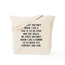 First instinct Tote Bag