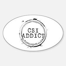 CSI Addict Stamp Oval Decal