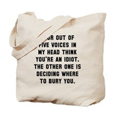 Four out of five voices Tote Bag