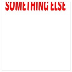 I'd rather be doing SOMETHING ELSE Poster
