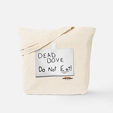 Arrested Development Dead Dove Tote Bag