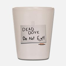 Arrested Development Dead Dove Shot Glass