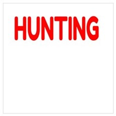 I'd rather be HUNTING Poster