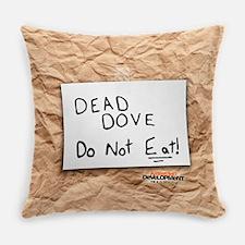 Arrested Development Dead Dove Everyday Pillow