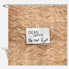 Arrested Development Dead Dove Shower Curtain