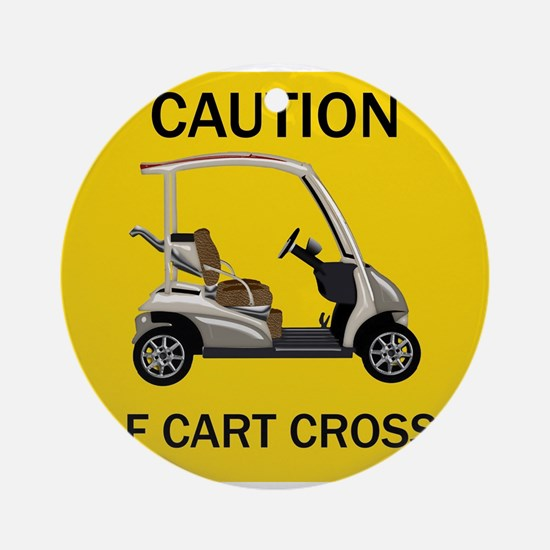 Yellow Caution Sign for Golf Cart Ornament (Round)