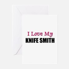 I Love My KNIFE SMITH Greeting Cards (Pk of 10)