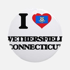 I love Wethersfield Connecticut Ornament (Round)