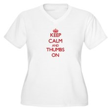 Keep Calm and Thumbs ON Plus Size T-Shirt