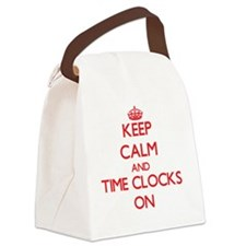 Keep Calm and Time Clocks ON Canvas Lunch Bag