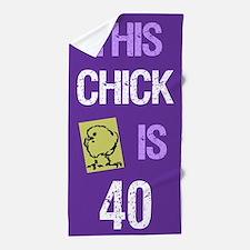 40th Birthday Chick Beach Towel