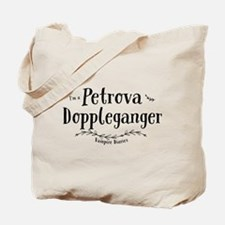 I'm A Petrova Doppleganger TVD Tote Bag