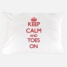 Keep Calm and Toes ON Pillow Case
