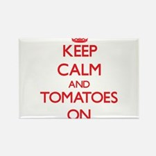 Keep Calm and Tomatoes ON Magnets