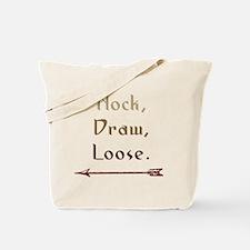 Nock, Draw, Loose. Tote Bag