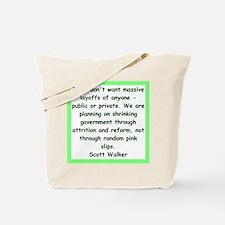 scott walker quote Tote Bag