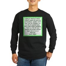 scott walker quote Long Sleeve T-Shirt