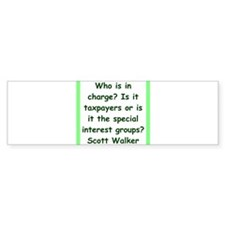scott walker quote Bumper Bumper Sticker