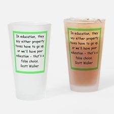 scott walker quote Drinking Glass