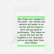 scott walker quote Greeting Cards