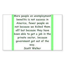 scott walker quote Decal