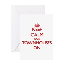 Keep Calm and Townhouses ON Greeting Cards