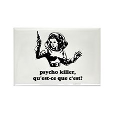 Psycho Killer? Rectangle Magnet