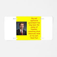 rand paul quotes Aluminum License Plate