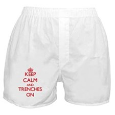 Keep Calm and Trenches ON Boxer Shorts