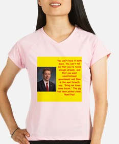 rand paul quote Performance Dry T-Shirt